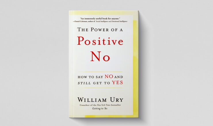 the power of positive no by william ury
