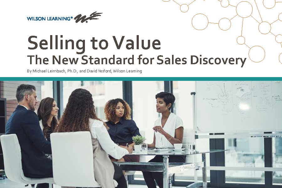 Selling to Value: The New Standard for Sales Discovery